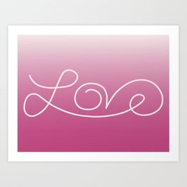 Love calligraphy print - gradient pink background with light pink print Art Print