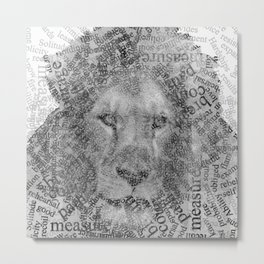 Be Strong, Be Motivated, Lion Word Printed White/Black Versions Metal Print