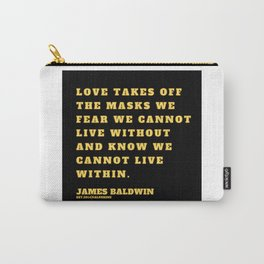 12  |James Baldwin Quotes 200808 Print Poster Black Writers Motivational Quotes For Life Poem Poetry Carry-All Pouch
