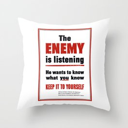The Enemy Is Listening -- World War 2 Throw Pillow