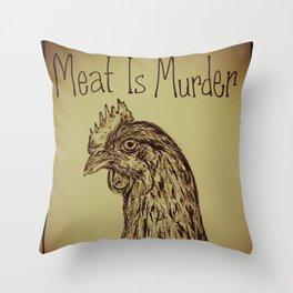 Go Vegan Now - Meat is Murder Chicken Throw Pillow