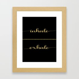 Inhale Greatness Framed Art Print