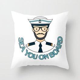 Sailing Boat Ship Seaman Sea You On Board Gift Throw Pillow