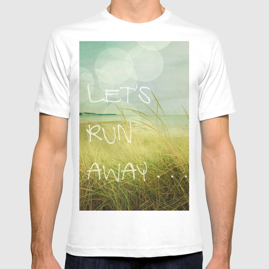 Let's Run Away T-shirt