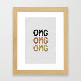 OMG Framed Art Print