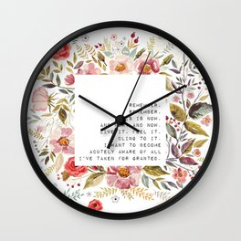 Remember, this is now - S. Plath Collection Wall Clock