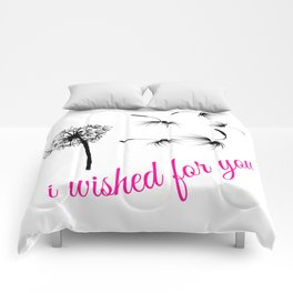 I Wished For You (pink) Comforters