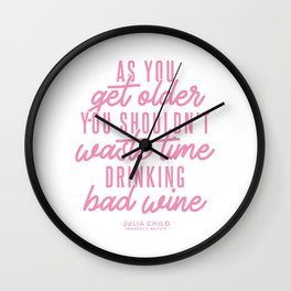 As You Get Older (Pink) Wall Clock