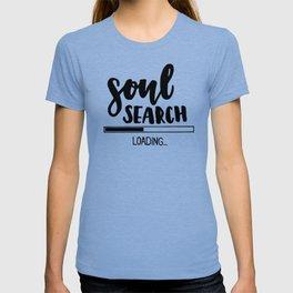 Soul search loading T-shirt