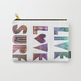 Live Love Surf - I Carry-All Pouch
