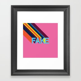 FAKE Framed Art Print
