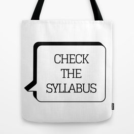 For the professor. Tote Bag
