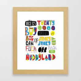 Here's Twenty Quid Framed Art Print