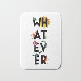 Whatever Bath Mat