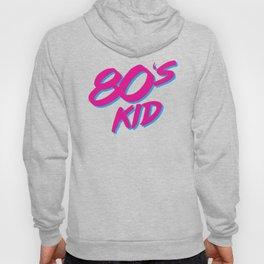 80s Kid - Nostalgic 1980s Hoody