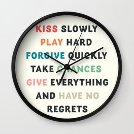 Good vibes, kiss slowly, take chances, have no regrets, positive vibes , inspirational quote Wall Clock