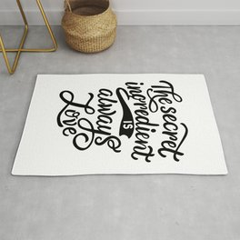 The secret ingredient is alway love - Funny hand drawn quotes illustration. Funny humor. Life sayings. Sarcastic funny quotes. Rug