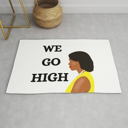 Michelle Obama We Go High Rug