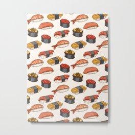 Sushi, Sushi and Sushi Metal Print