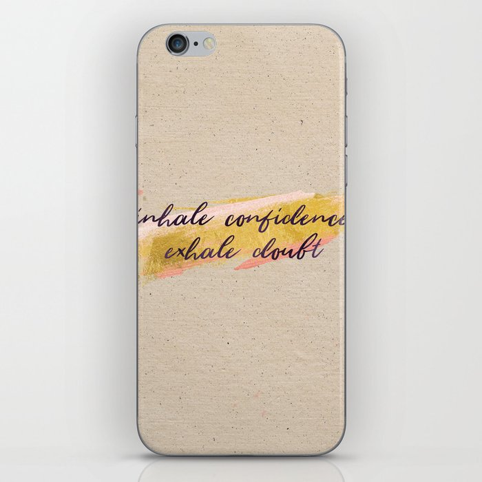 Inhale confidence, exhale doubt - Gold Collection iPhone Skin