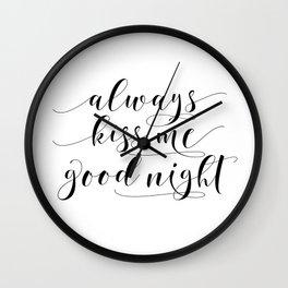 PRINTABLE Art,Always Kiss Me Goodnight,Nursery Wall Art,Nursery Decor,Nursery Girls Art,Kids Gift,Ty Wall Clock