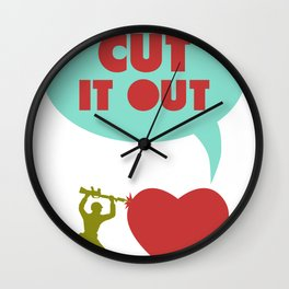Cut it out - funny vector illustration with toy soldier, typography, and heart in green red and blue Wall Clock