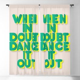 When in doubt dance it out no2 Blackout Curtain
