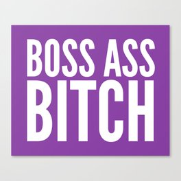 BOSS ASS BITCH (Purple) Canvas Print
