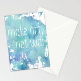 Make Art, Not War Stationery Cards
