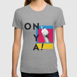 ONYA! T-shirt