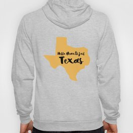 Hello Beautiful Texas Hoody