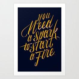 Be the Spark! Art Print