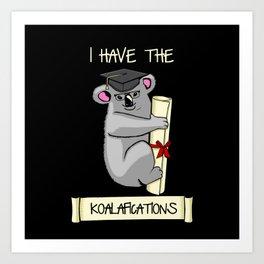 Fully Koalafied Art Print