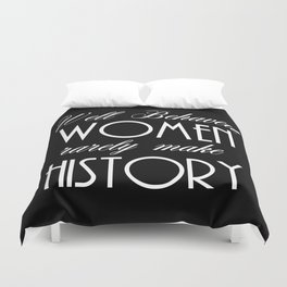Well Behaved Women - Black Duvet Cover