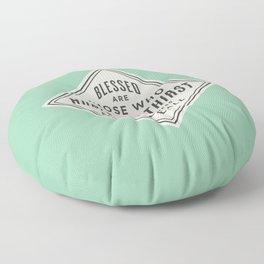 Hunger & Thirst Floor Pillow