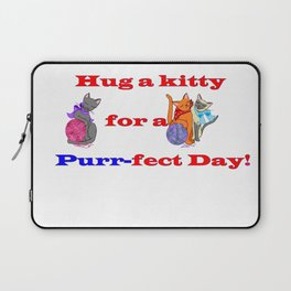 Hug a kitty for a purr-fect day, Cats Laptop Sleeve