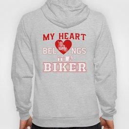 My heart belongs to a Biker Hoody