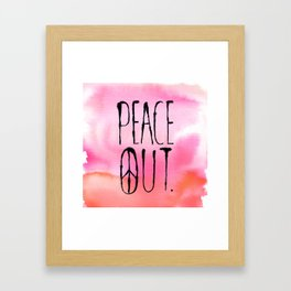Peace Out. Framed Art Print