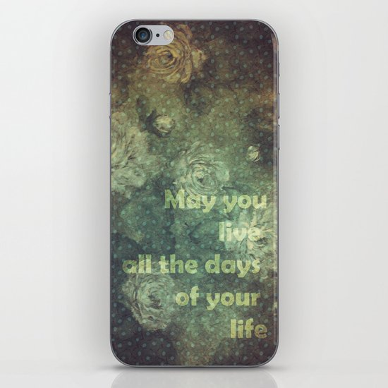 MAY YOU LIVE iPhone & iPod Skin