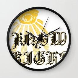 I Know Right Wall Clock