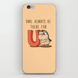 Owl Always Be There For U iPhone Skin