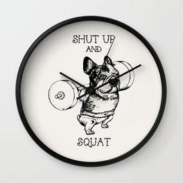 Shut Up and Squat French Bulldog Wall Clock