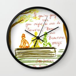 Painful Brave and Beautiful Wall Clock