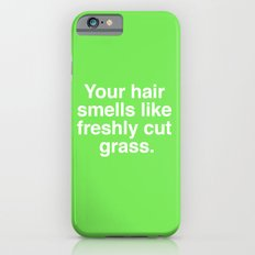 Freshly Cut Grass iPhone 6s Slim Case
