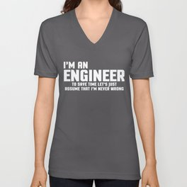 I'm An Engineer Funny Quote Unisex V-Neck