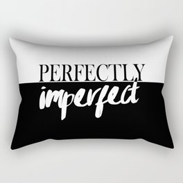 Modern black white quote typography perfectly imperfect Rectangular Pillow
