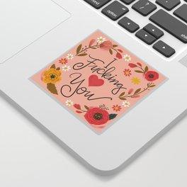 Pretty Swe*ry: I Fucking Heart You Sticker