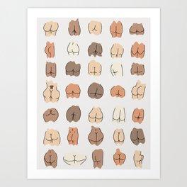 Nice Bum Body Positive Print Art Print