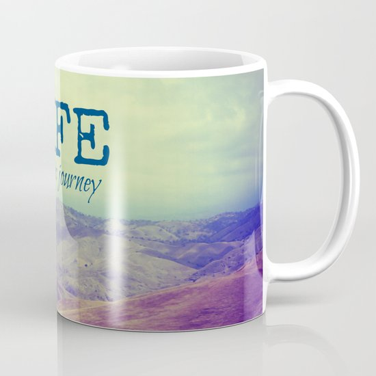 Life Is an Epic Journey Mug