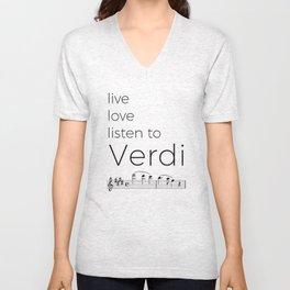 Live, love, listen to Verdi Unisex V-Neck